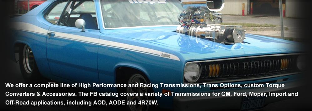 high performance, 4r70w, transmission, AOD, racing, Freddy Brown